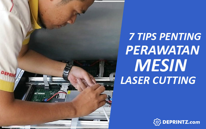 7 Tips Perawatan Mesin Laser Cutting Engraving