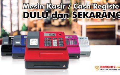 Definisi, Sejarah, Kegunaan Dan Perkembangan Mesin Kasir / Cash Register