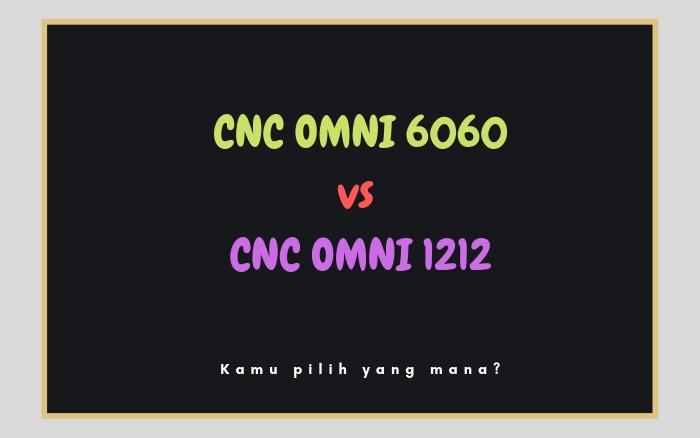 CNC ROUTER OMNI 6060 vs CNC ROUTER OMNI 1212