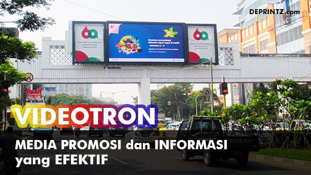 VIDEOTRON sebagai Media Promosi dan Informasi yang Efektif