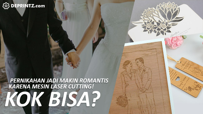 Efek Mesin Laser Cutting, Pernikahan jadi lahan omset!