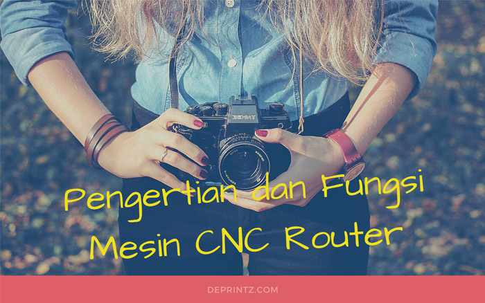 Mengenal Lebih Dalam Mesin CNC Router