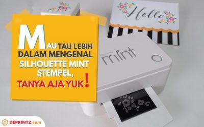 Tanya Jawab Mengenai Mesin Silhouette Mint Stamp