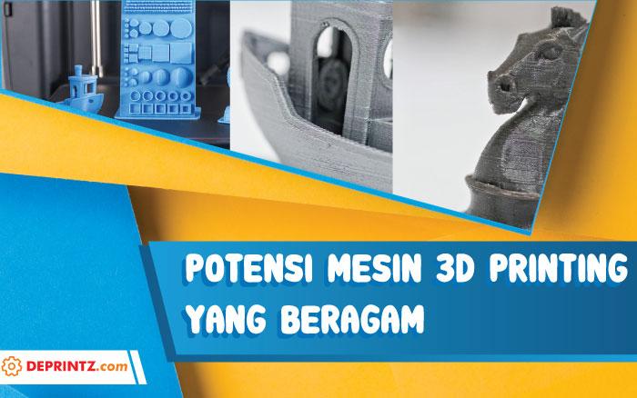 Mantap! Potensi 3D Printing Di Indonesia