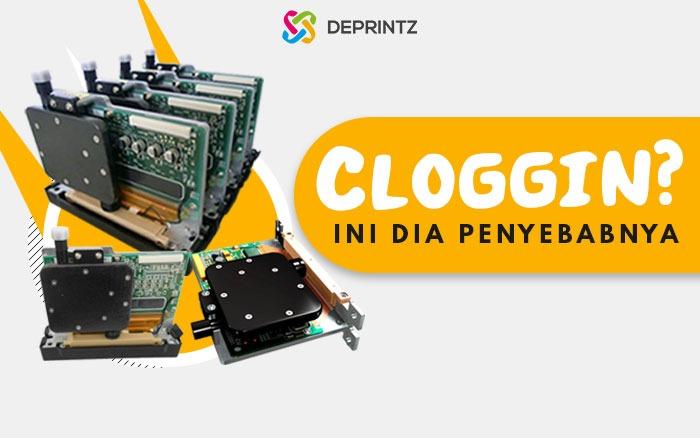 4 Masalah Terjadinya Cloggin Printhead Digital Printing