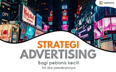5 Strategi Penting Sebelum Menggunakan Advertising!
