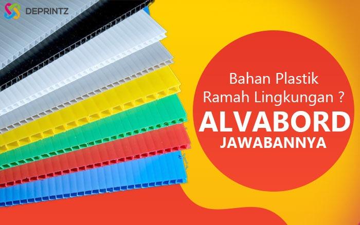 Alvaboard, Bahan Plastik Premium Ramah Lingkungan!