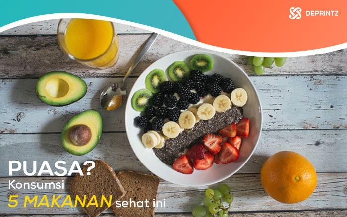 5 Rekomendasi Makanan Sehat Saat Bulan Ramadhan