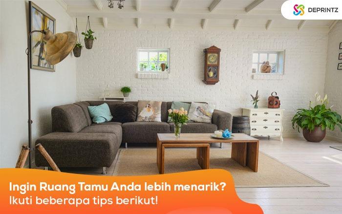 9 Tipe Interior Ruang Tamu Menjadi Spot Favorite Keluarga