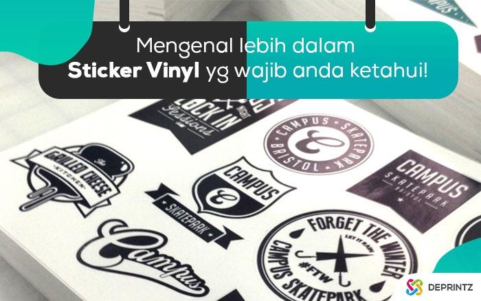 Saatnya Mengenal lebih dalam tentang Sticker Vynil!