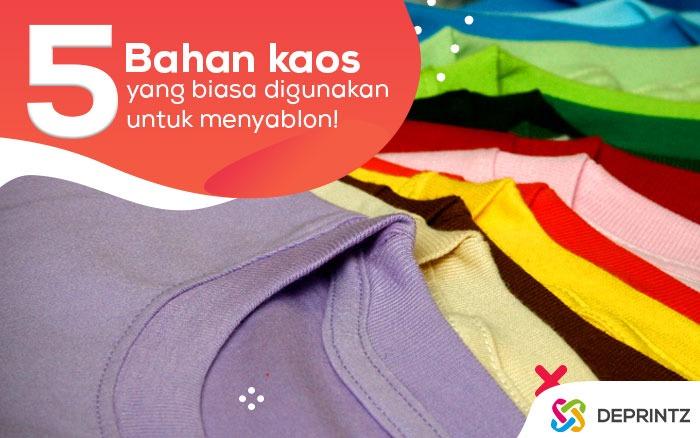 5 Jenis Bahan Kaos yang Beredar di Pasaran