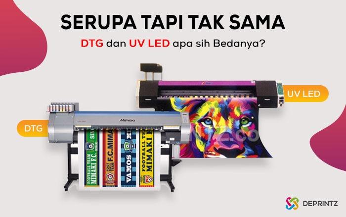 Menelisik Printer DTG dan UV LED, Sama Tapi Beda!