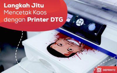 4 Langkah Dasar Mencetak Kaos dengan Printer DTG!
