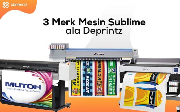 3 Merk Printer Sublim Keren ala Deprintz Wajib Tahu!