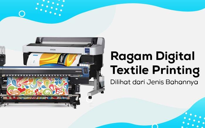 Jenis Digital Printing Textile dengan 3 bahan berbeda