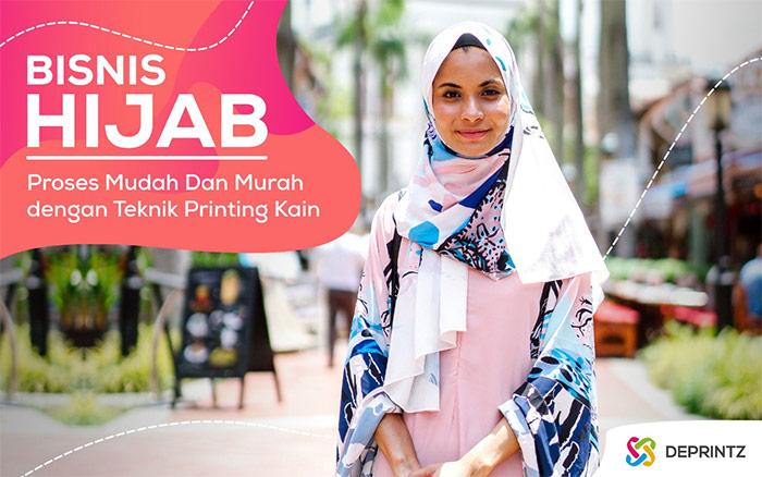 Peluang Bisnis Hijab Populer dengan Teknik Printing Kain