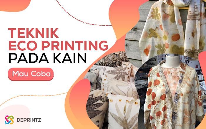Teknik Printing Ramah Lingkungan, Bisa coba di rumah!