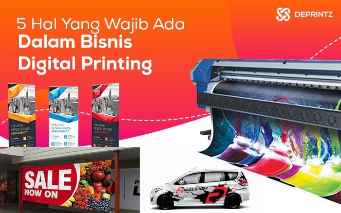 5 Penunjang Penting dalam Memulai Usaha Digital Printing