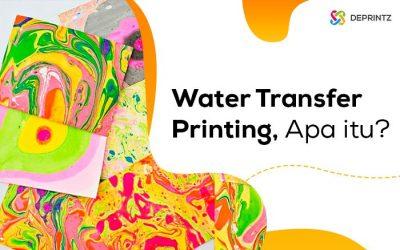 Water Transfer Printing, Metode Cetak Menggunakan Air