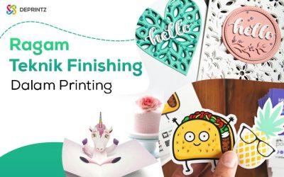 5 Teknik Finishing dalam dunia Printing, Penting!