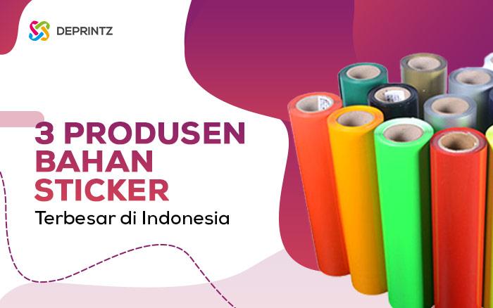 3 Produsen Bahan Sticker Terbaik & Terbesar di Indonesia