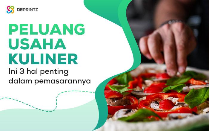 Peluang Usaha Kuliner Menjanjikan & Strategi Pemasaran yang Tepat!