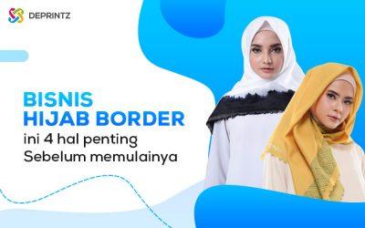 Peluang Bisnis Hijab Border, Modal Kecil Menguntungkan!