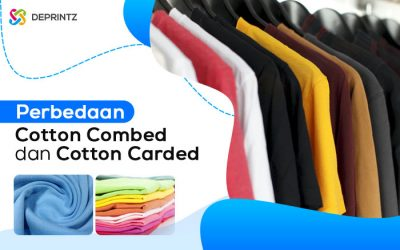 Cotton Combed vs Cotton Carded, Mana yg Lebih Unggul?