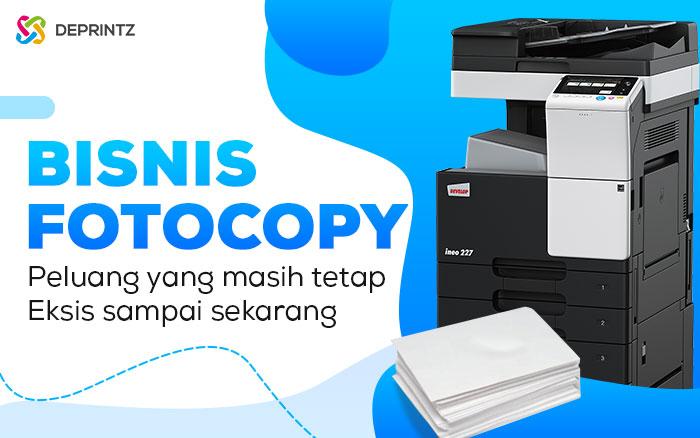 Peluang Bisnis Fotocopy, Hanya 1 Tahun Modal Kembali!