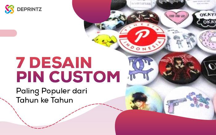 7 Desain Populer Untuk Custome Pin Kekinian