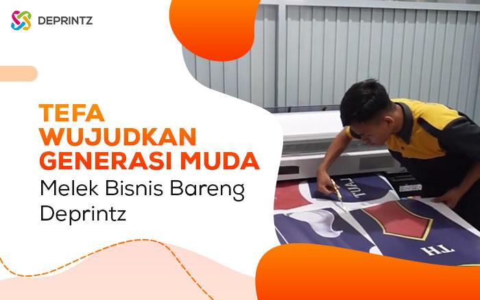 PT Deprintz Bantu SMK jadi Pengusaha Muda Bareng TEFA