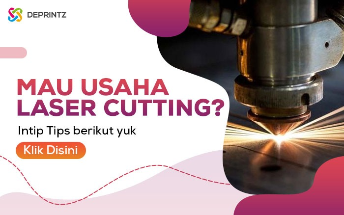 Tips Usaha Laser Cutting supaya Aman dan Menguntungkan!