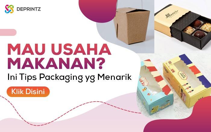 6 Tips Packaging Produk Agar Dilirik Konsumen