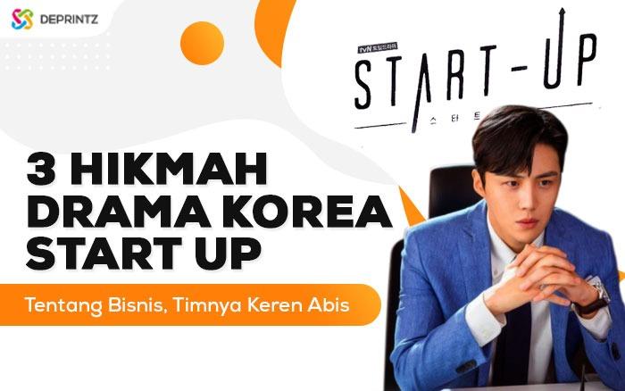 """3 Hal Penting Drama Korea """"Start Up"""" tentang Bisnis"""