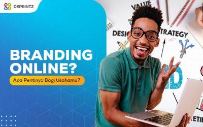 Pentingnya Branding Online Untuk Bisnis UKM-mu