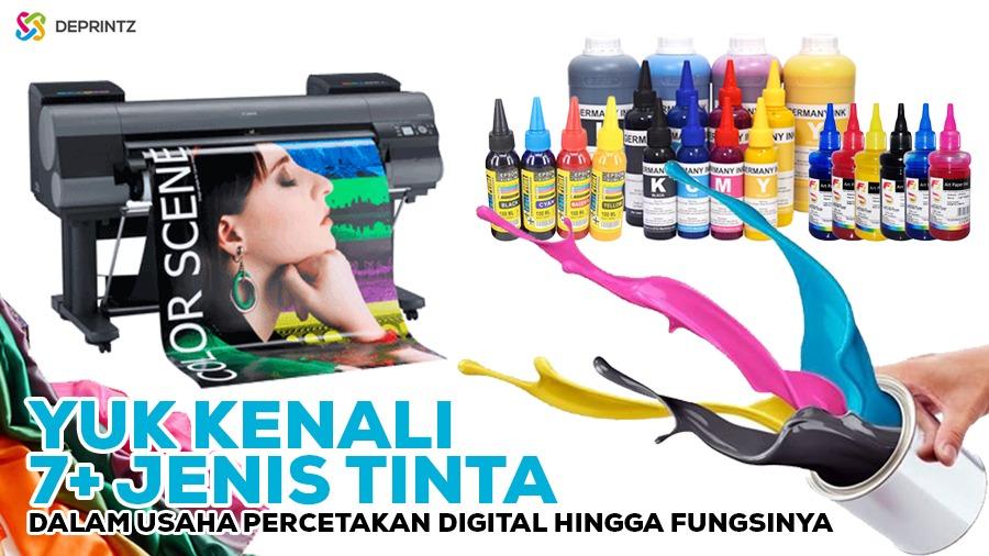 Ingin Memulai Usaha Digital Printing? Ketahui Dulu Jenis Tinta Digital Printing Berikut! [TERBARU]